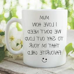 Funny Coffee Mugs Mother's Day Gift Favourite Child Gift Adu