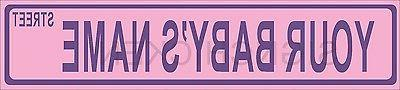 PERSONALIZED, STREET SIGN FOR BABY , baby baby