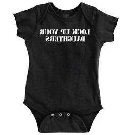 Lock Up Your Daughter Funny Handsome Gift Newborn Infant Bod